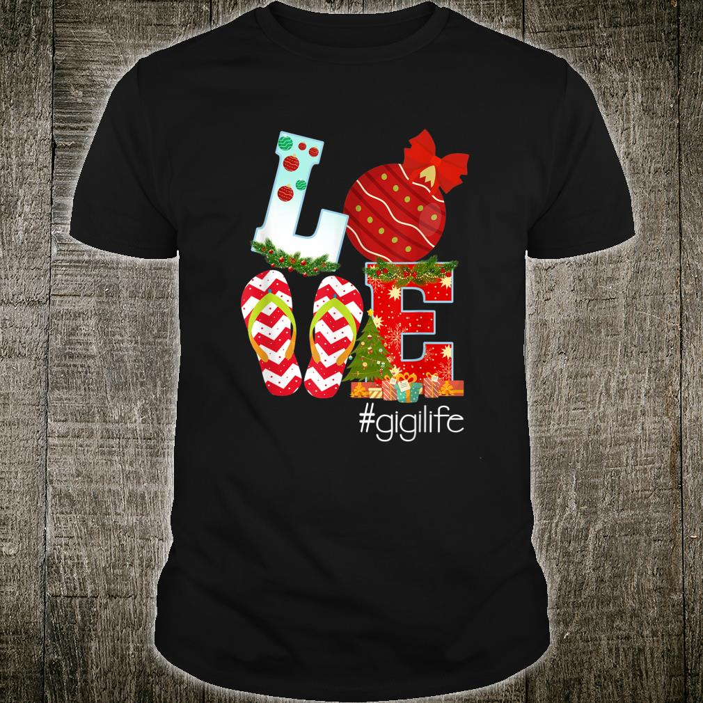 Merry Christmas Love #Gigilife Gigi Life Gigi Shirt