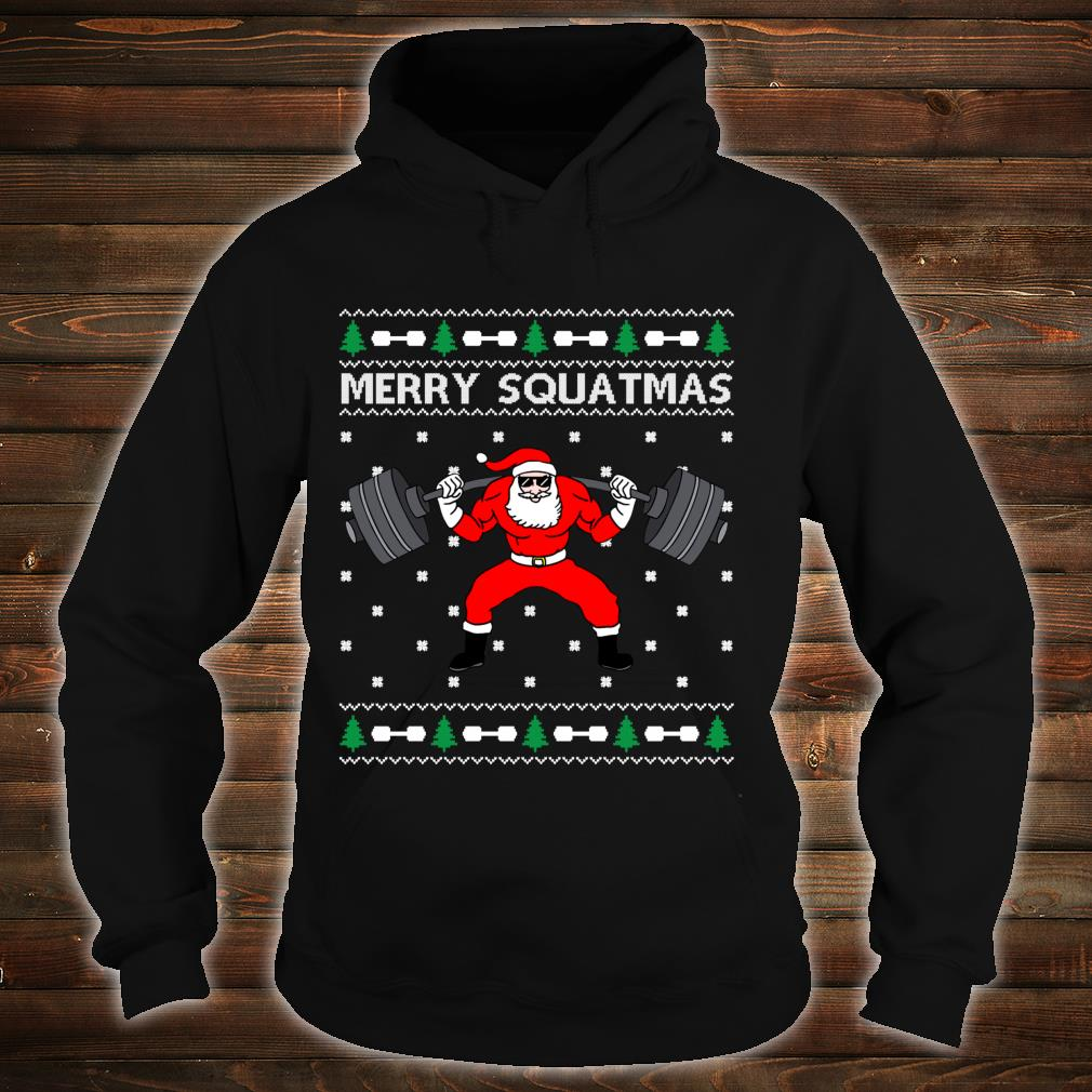 Merry Squatmas Santa Claus Ugly Christmas Shirt hoodie