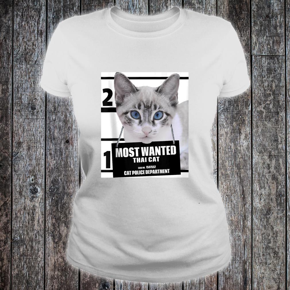 Most Wanted Cat Thai Cat Cute Cat Shirt ladies tee