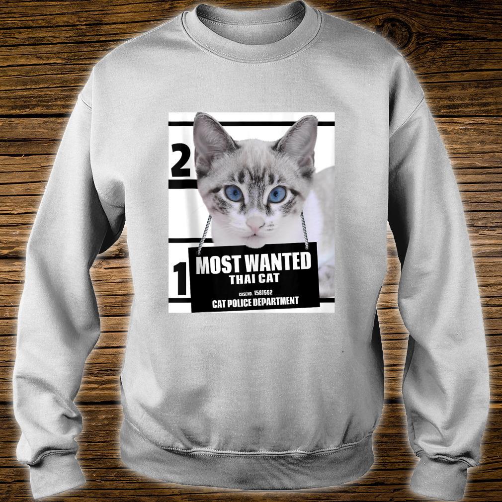 Most Wanted Cat Thai Cat Cute Cat Shirt sweater