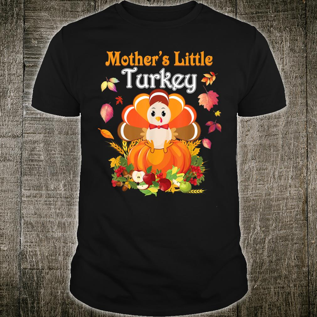 Mother's Little Turkey I'm Thankful For My Blessed Family Shirt