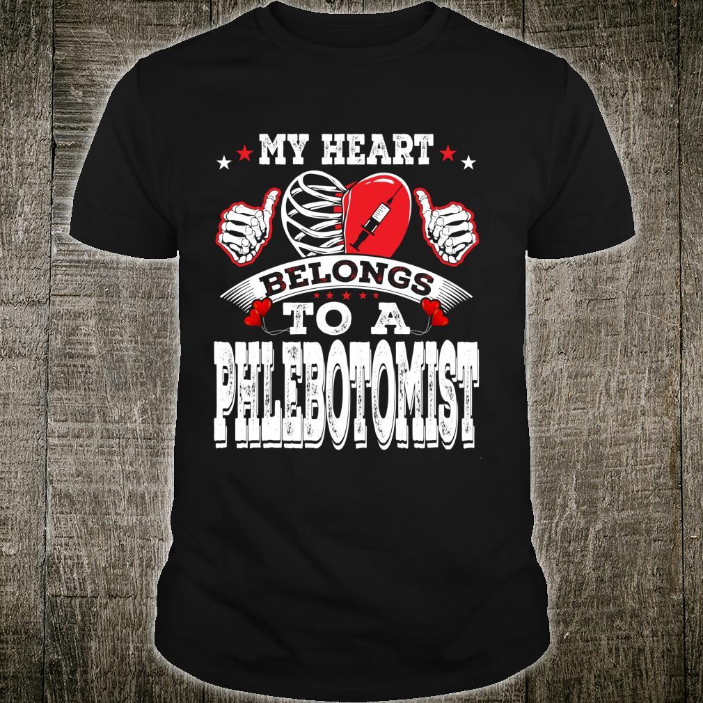 My Heart Belongs To A Phlebotomist Husband Wife Shirt