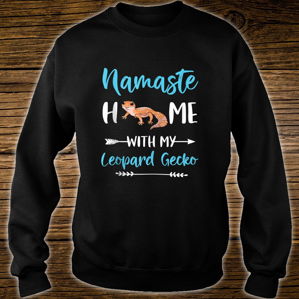 Namaste Home With My Leopard Gecko Yoga Mom Workout Shirt sweater