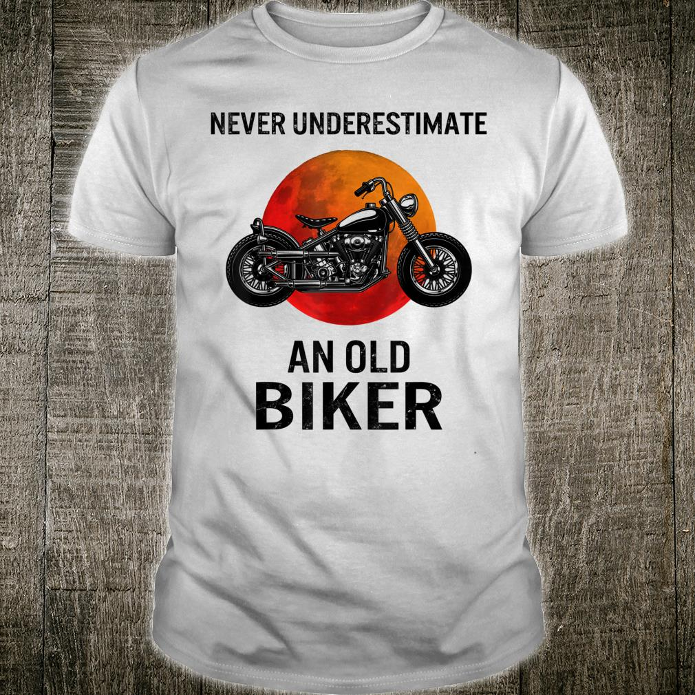 Never Underestimate An Old Biker Classic Bike Riding Dad Shirt