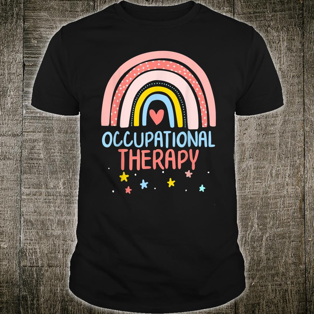 Occupational Therapist Assistant Cute Rainbow OT Month Shirt