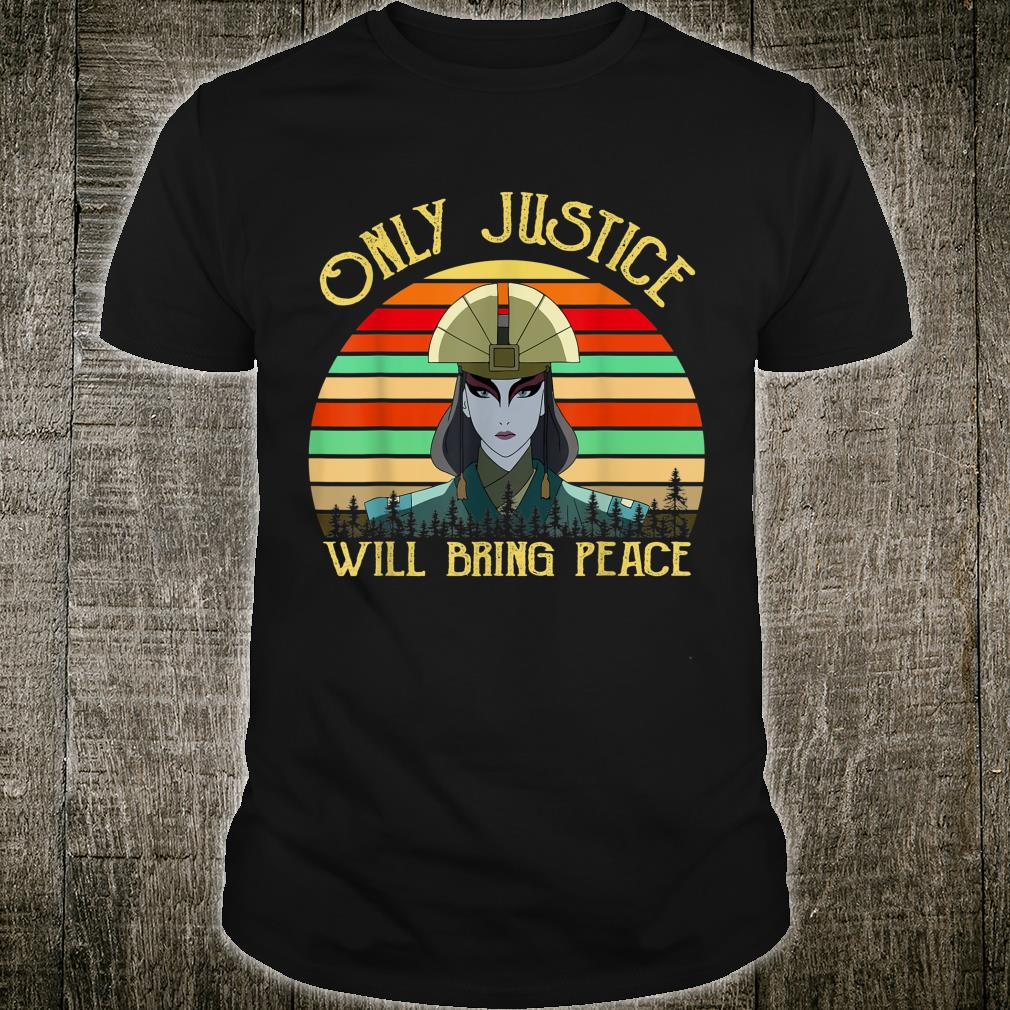 Only Justice Will Bring Peace Vintage Retro Shirt