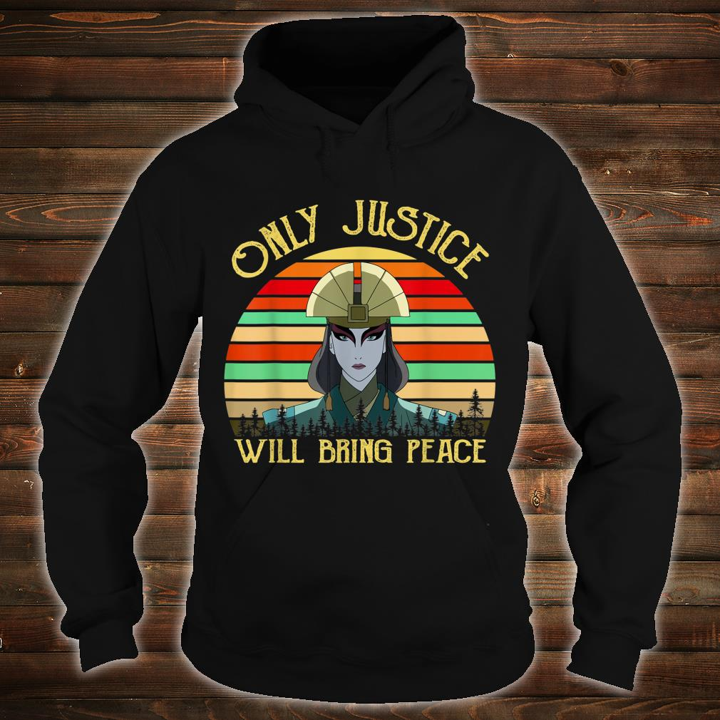 Only Justice Will Bring Peace Vintage Retro Shirt hoodie