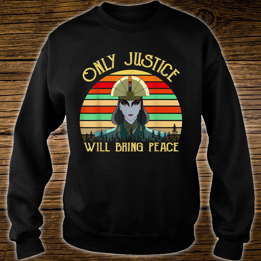 Only Justice Will Bring Peace Vintage Retro Shirt sweater