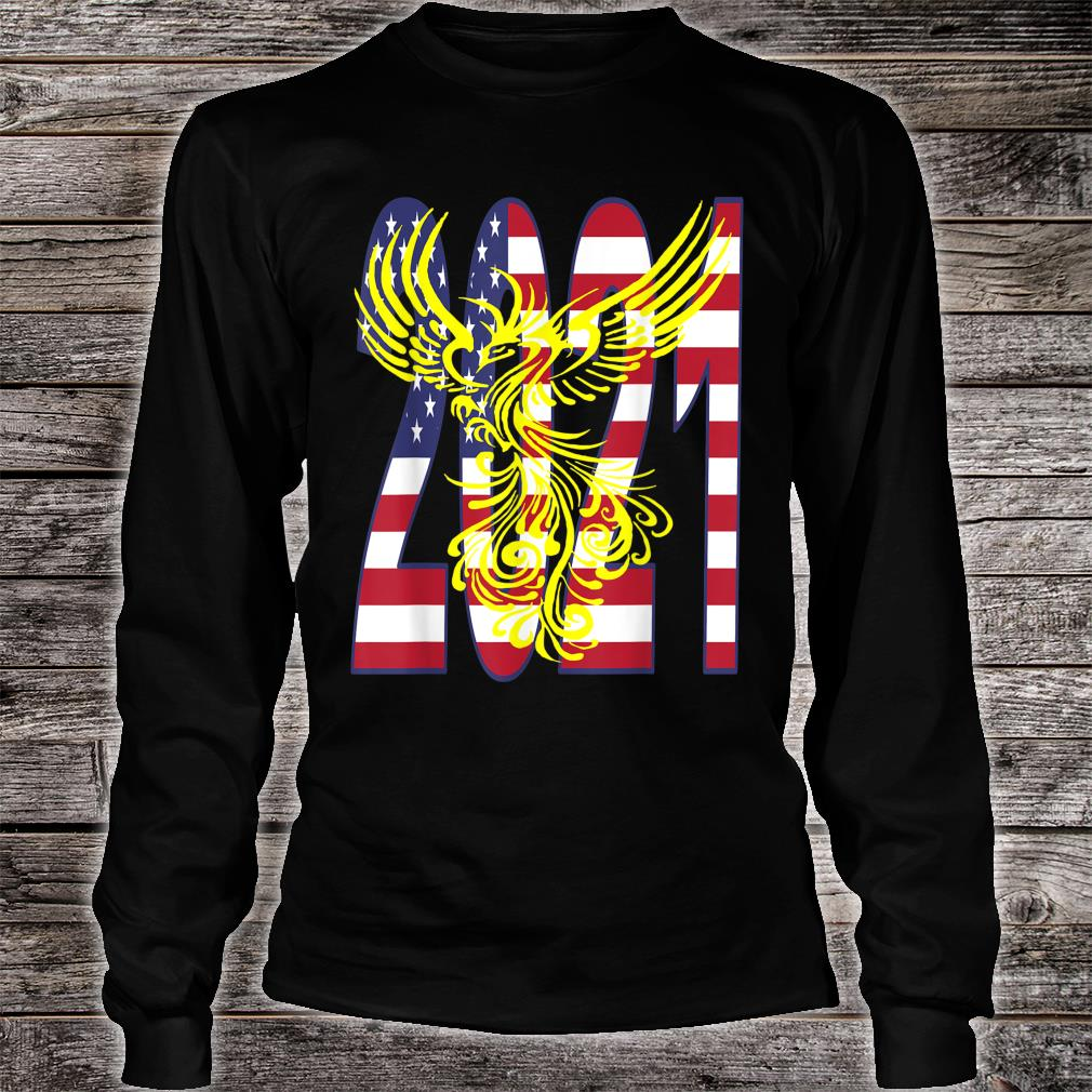 Patriotic 2021 With Ascending Golden Phoenix Shirt long sleeved
