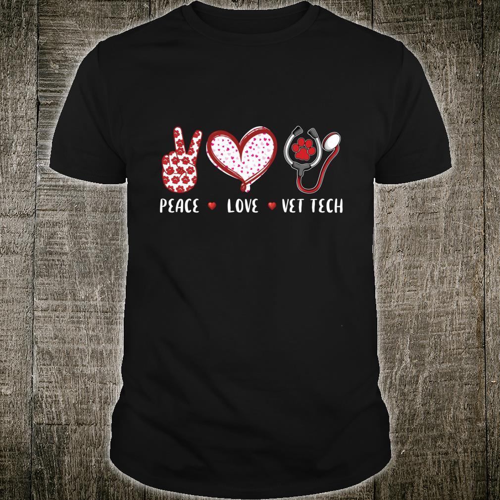 Peace Love vet tech veterinary Veterinarian Shirt