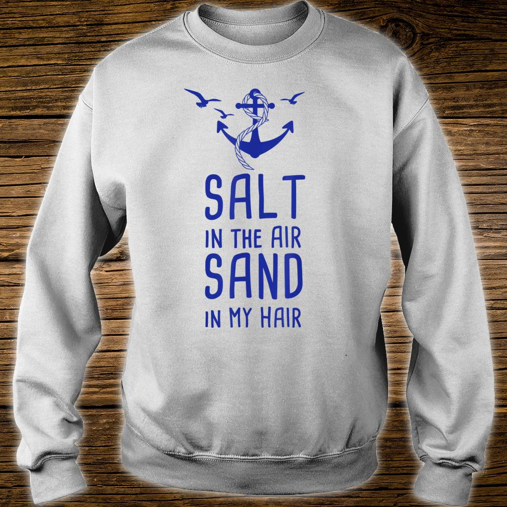 Salt In The Air Sand In My Hair Urlaub Nordsee Ostsee Shirt sweater