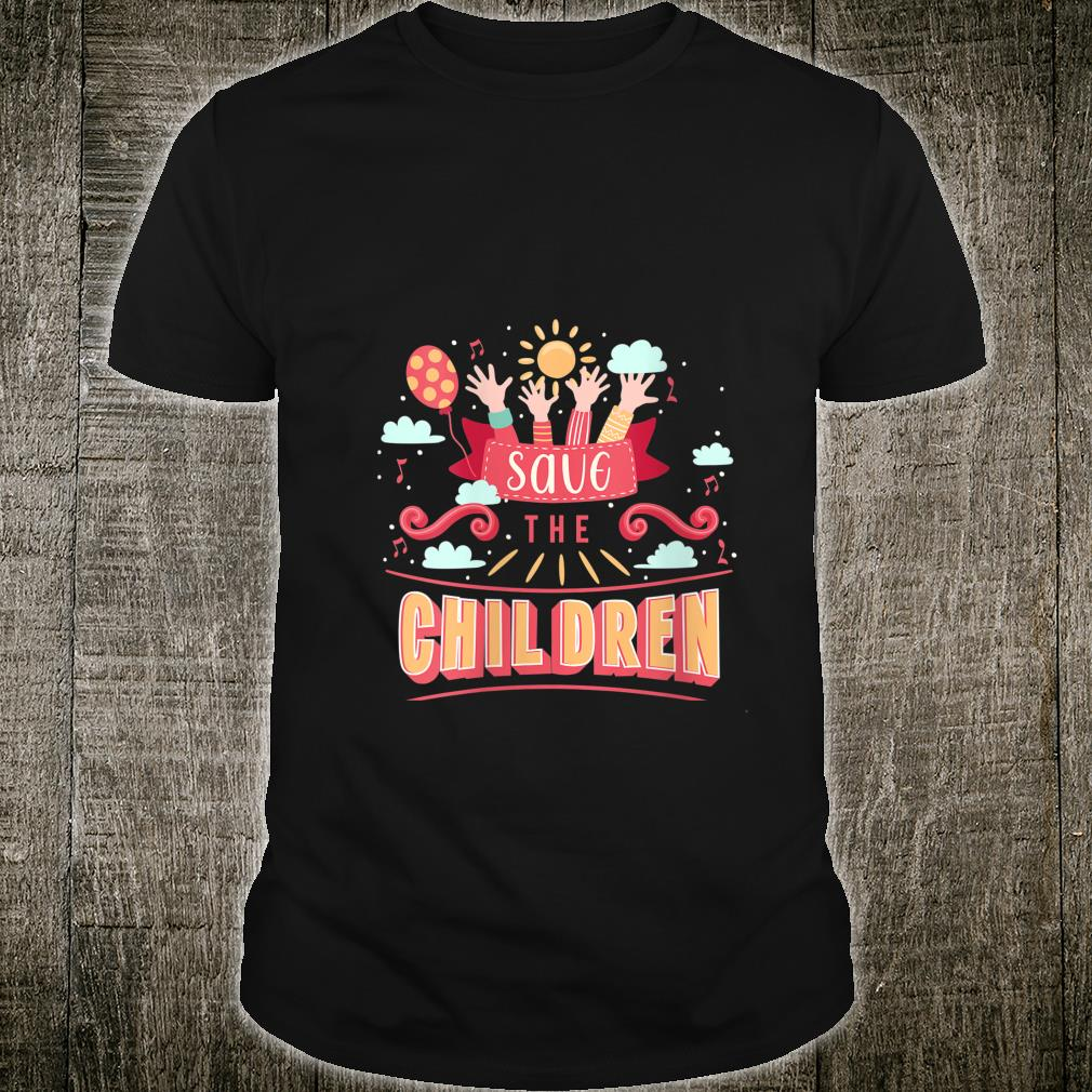 Save Children Babies Equal Rights Trafficking Awareness Shirt