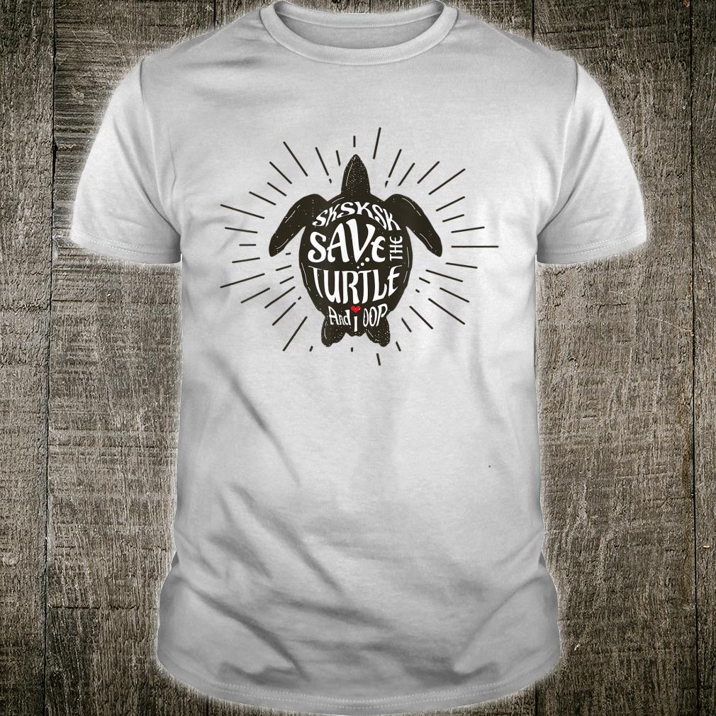 Save The Turtles Vintage Turtle And I oop Shirt