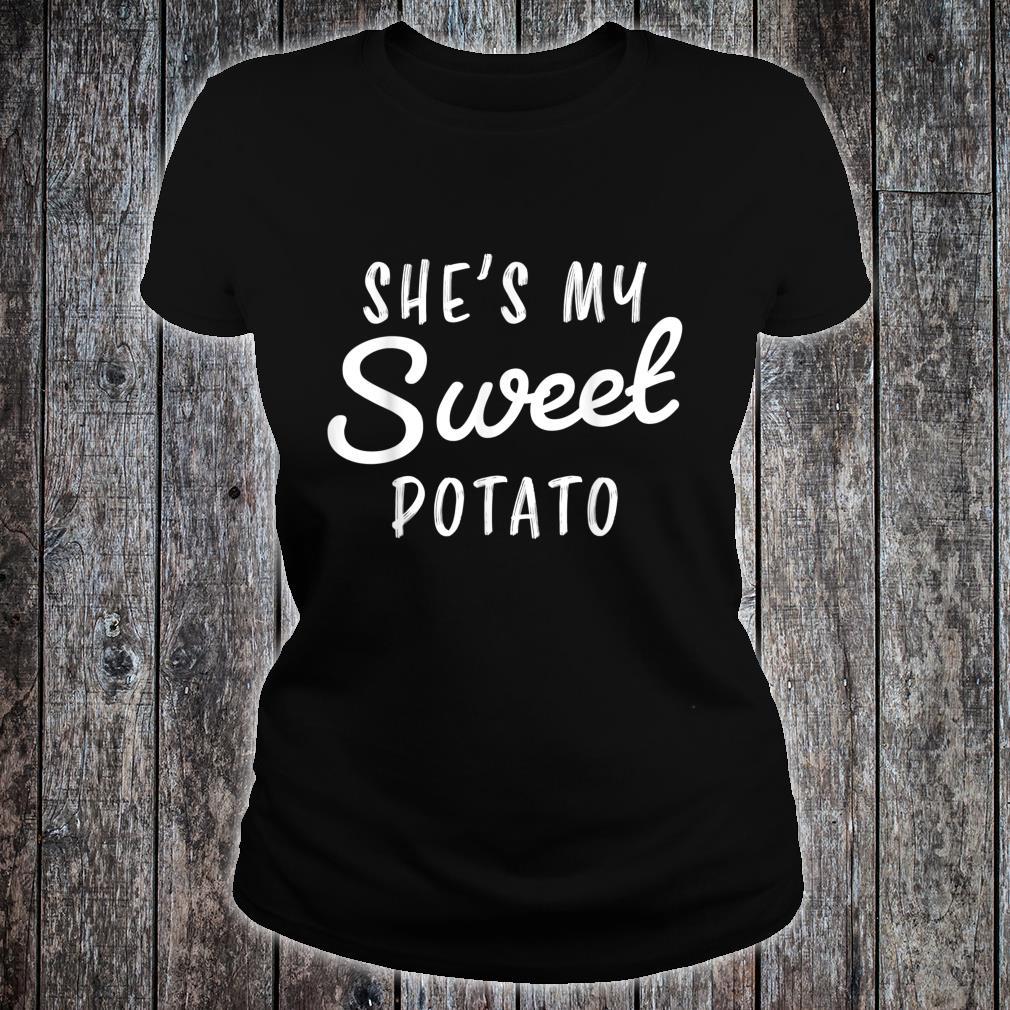 She's My Sweet Potato I Yam Couple Shirt ladies tee