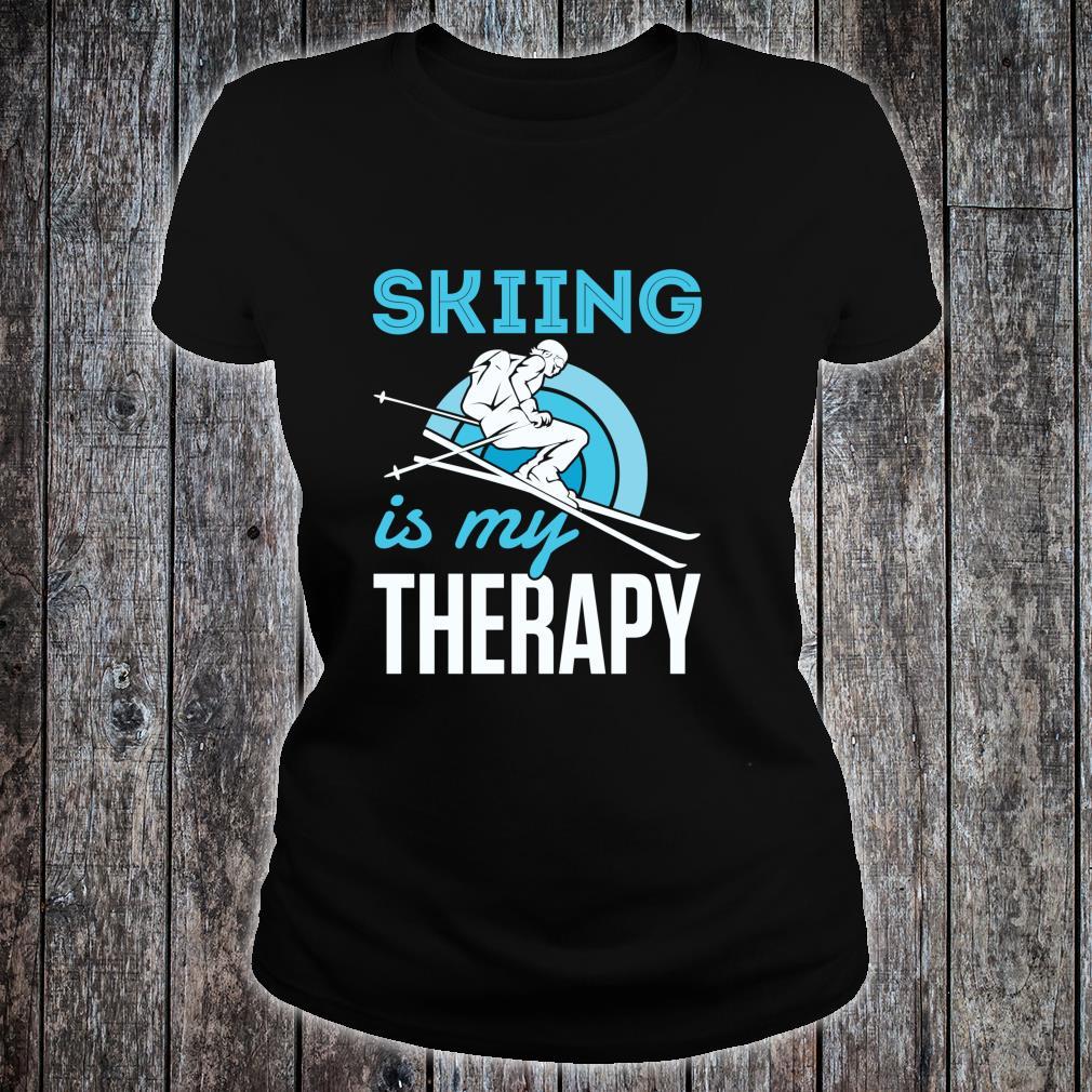 Skiing Is My Therapy Snow Ski Downhill Mountain Shirt ladies tee