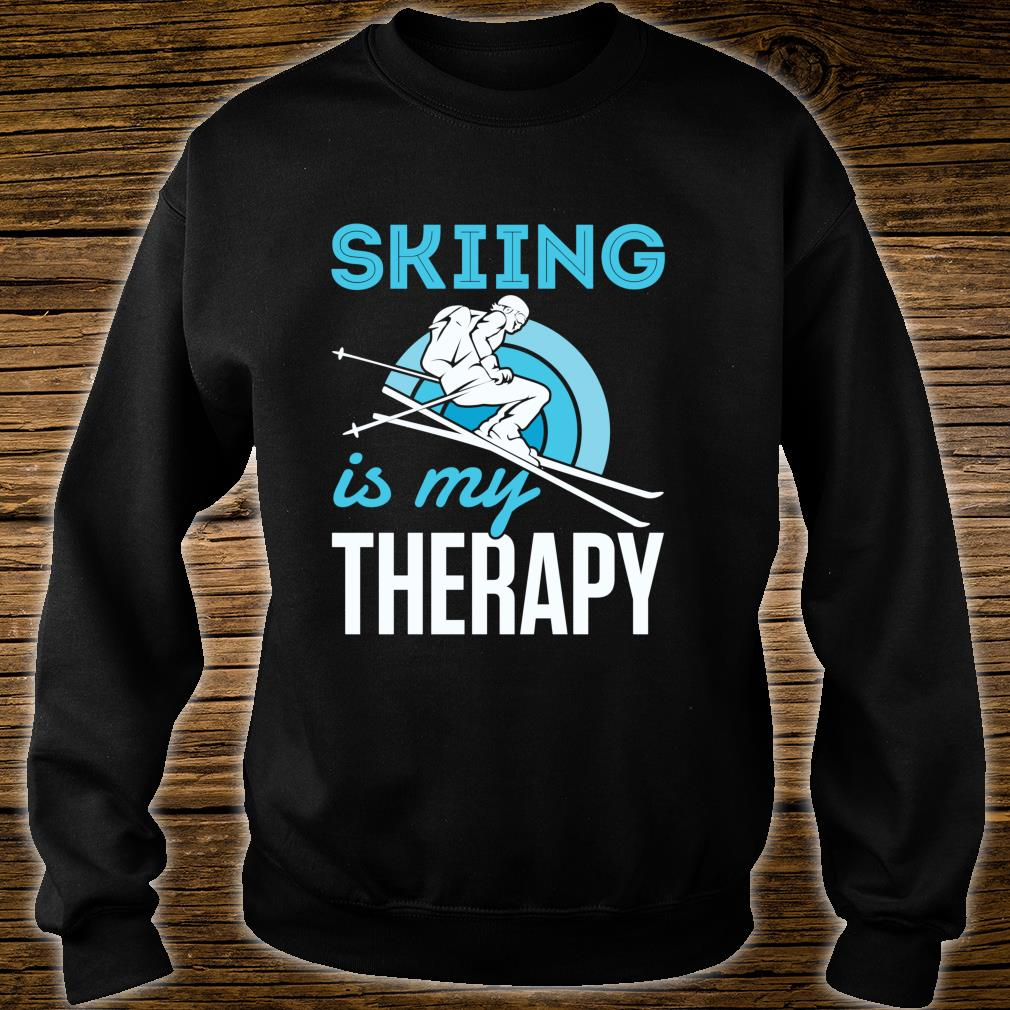 Skiing Is My Therapy Snow Ski Downhill Mountain Shirt sweater