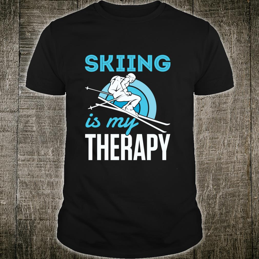 Skiing Is My Therapy Snow Ski Downhill Mountain Shirt