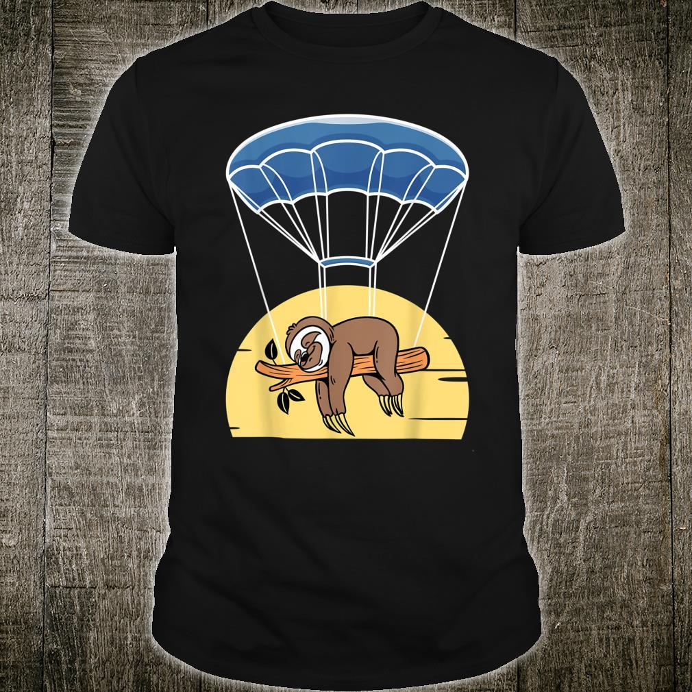 Skydiving Sloths Sloth Skydiver Parachuting Shirt