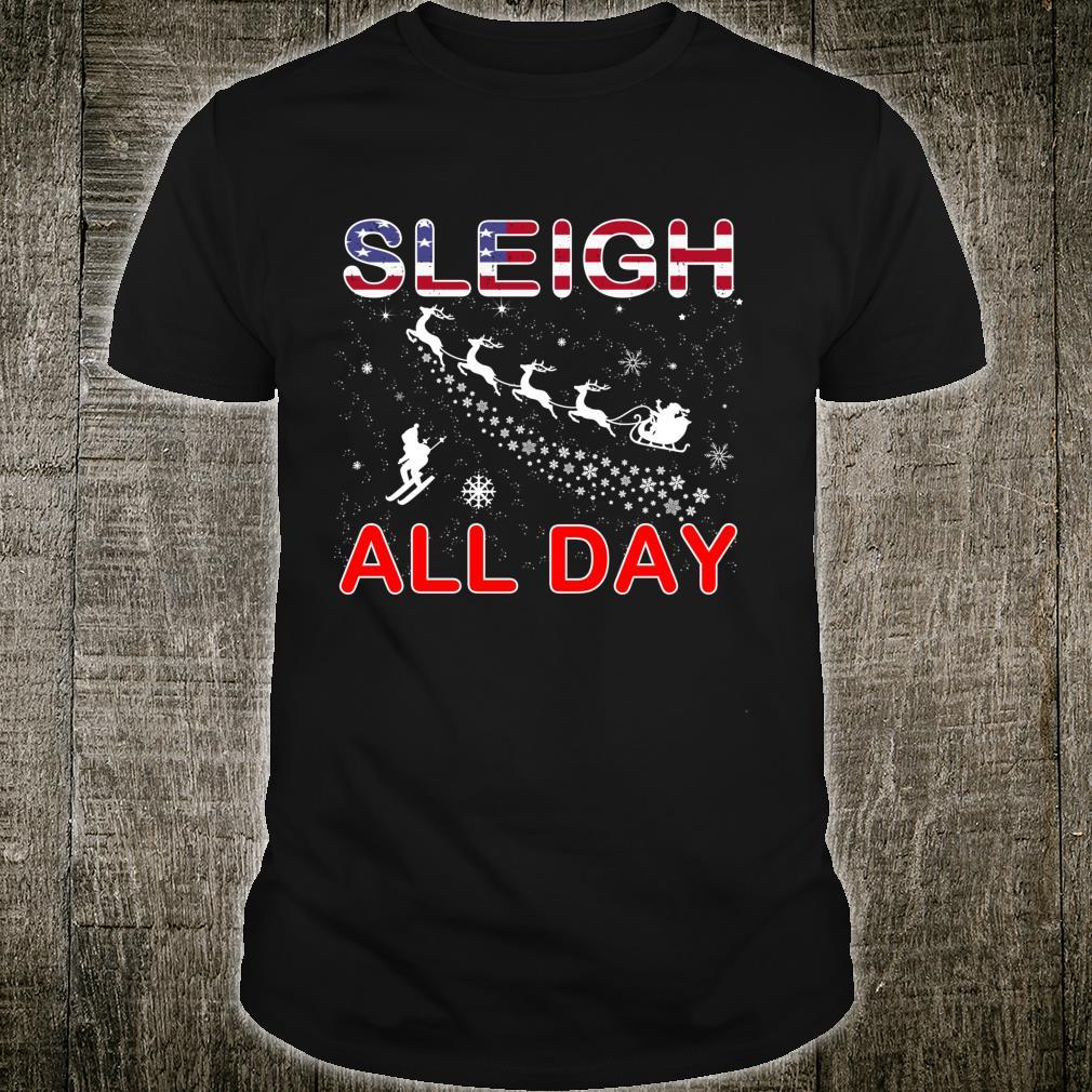Sleigh All DaySleigh Christmas For Snowboarding Shirt