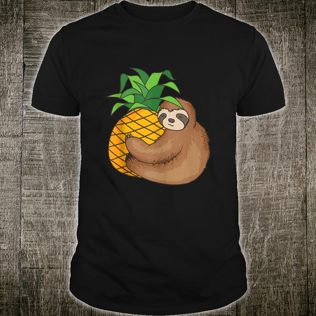 Sloth With Pineapple Cool Lazy Creature Sluggish Shirt