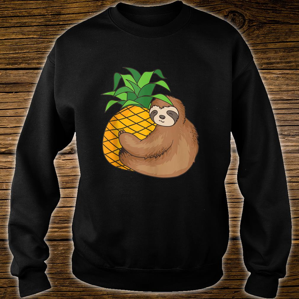 Sloth With Pineapple Cool Lazy Creature Sluggish Shirt sweater