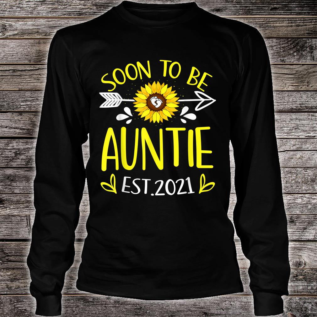 Soon To Be Auntie Est 2021 Sunflower Shirt long sleeved