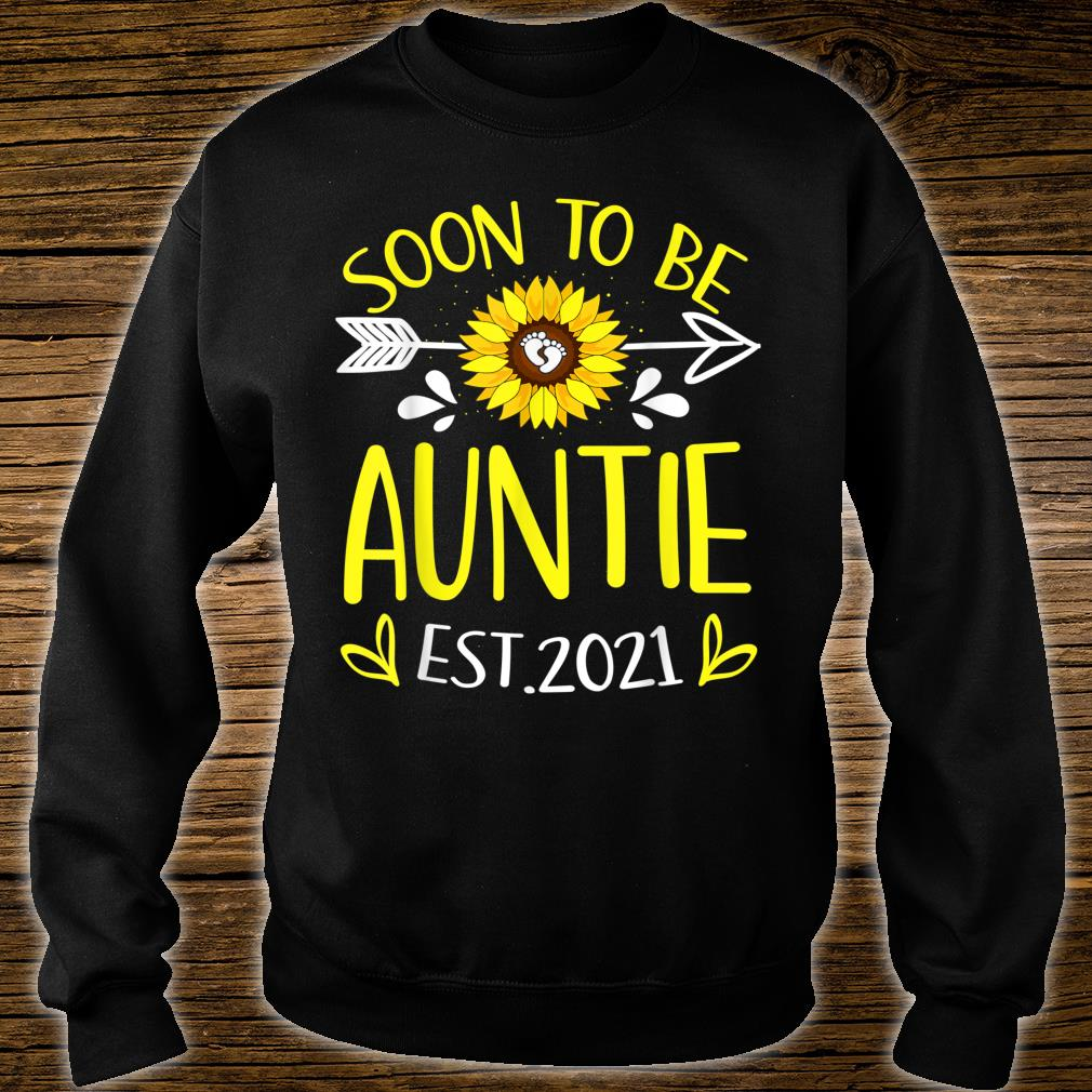 Soon To Be Auntie Est 2021 Sunflower Shirt sweater
