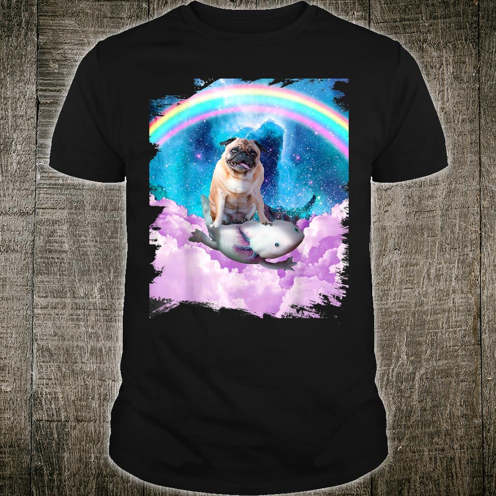 Space Pug Dog Riding Axolotl Rainbow Shirt