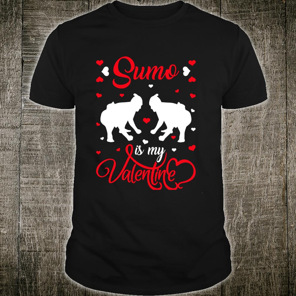Sumo Is My Valentine Sumo Valentine's Day Shirt