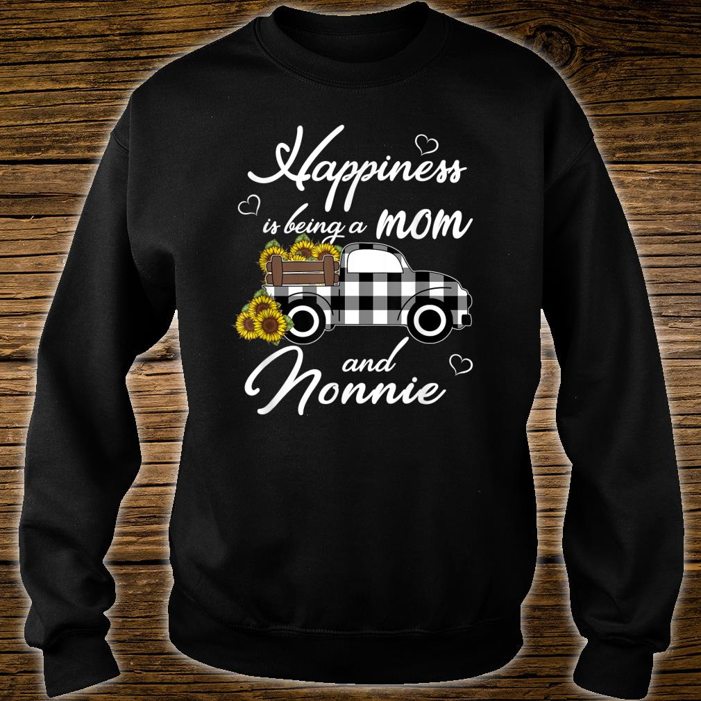 Sunflower Grandma Shirt Happiness is being a Mom and Nonnie Shirt sweater
