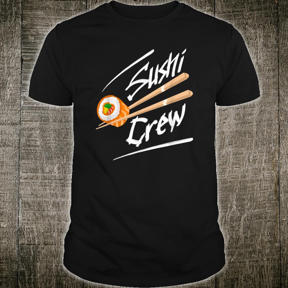 Sushi Crew Cool Asian Sashimis Matching Shirt
