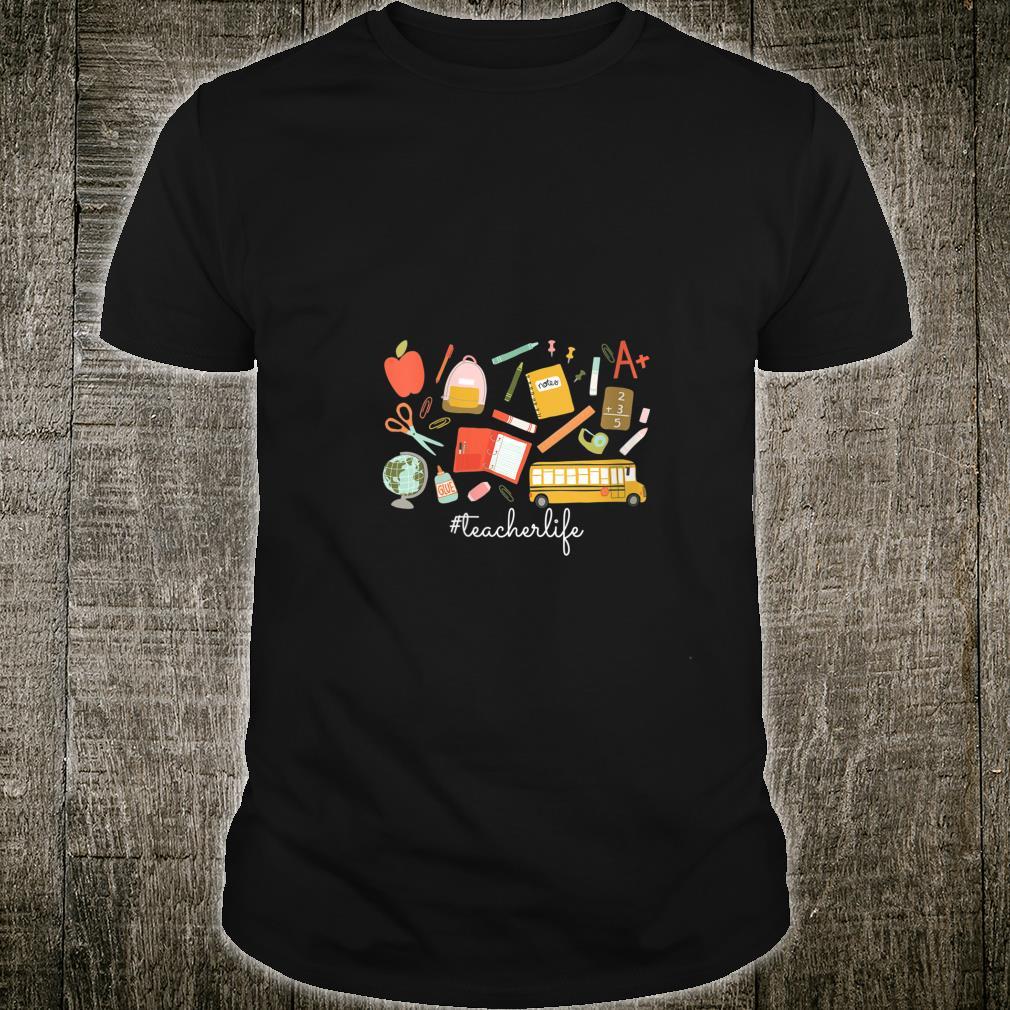 Teacher Life Quote School Supplies Teacher Appreciation Shirt