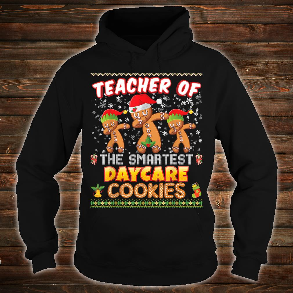 Teacher Of The Smartest Daycare Cookies Christmas Merry Xmas Shirt hoodie