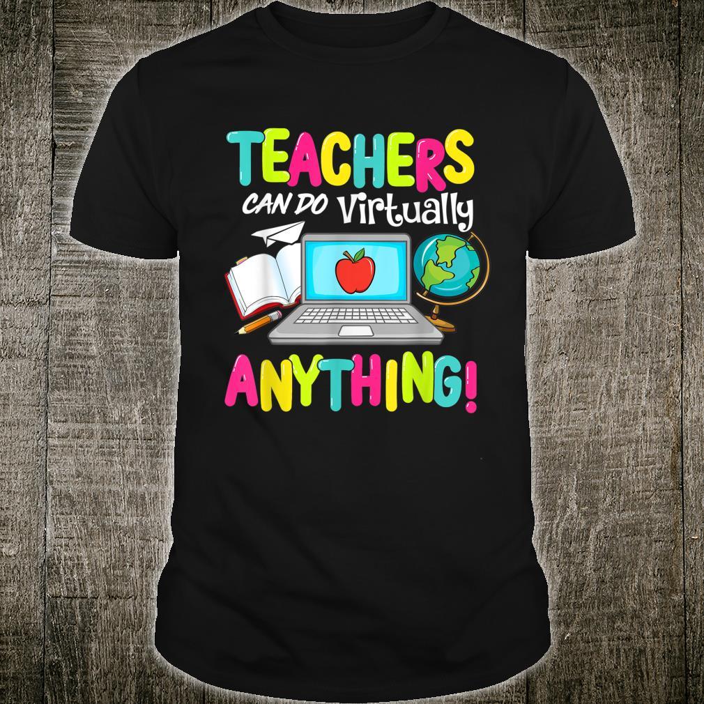 Teachers Can Do Virtually Anything 100 Days Of School Shirt