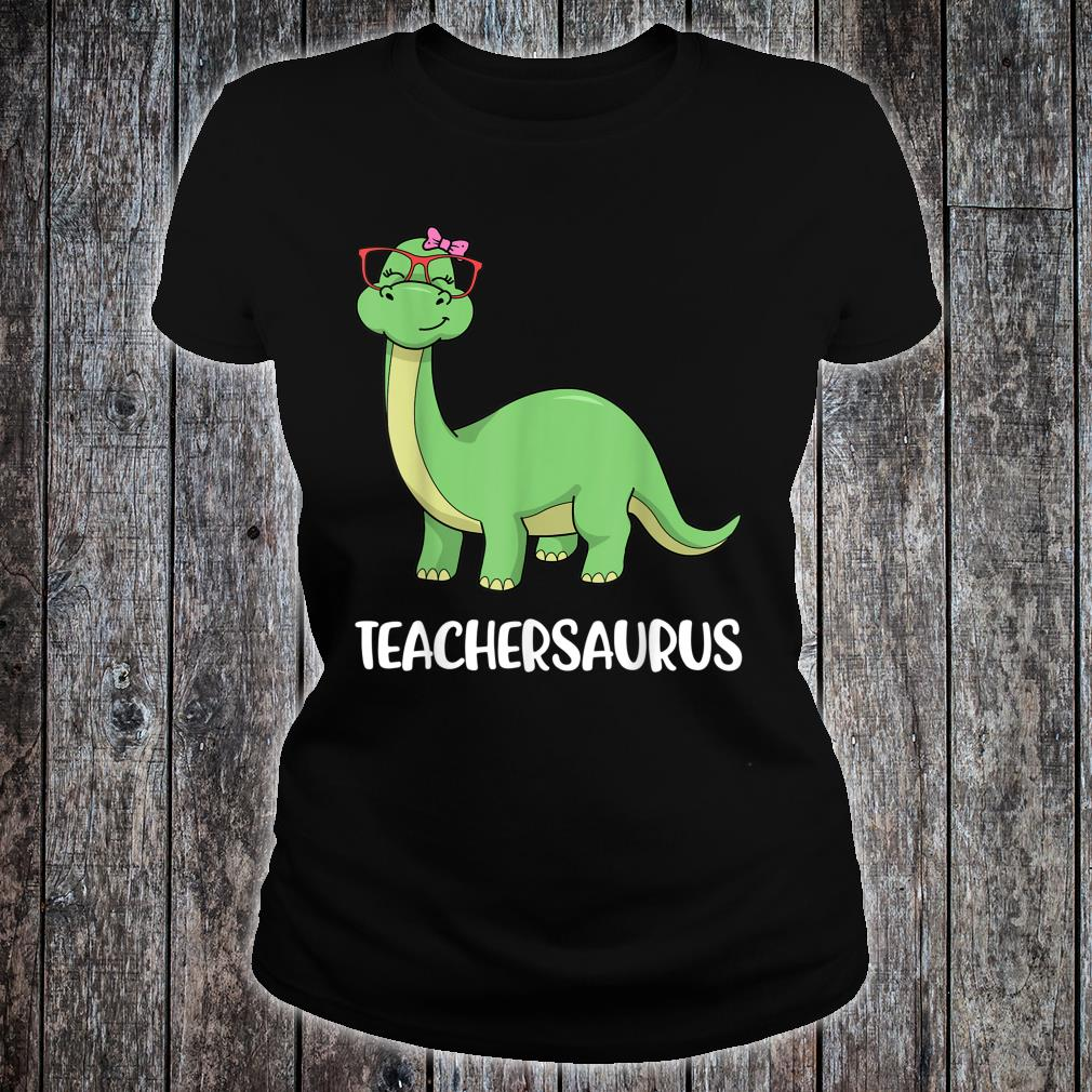 Teachersaurus Shirt ladies tee