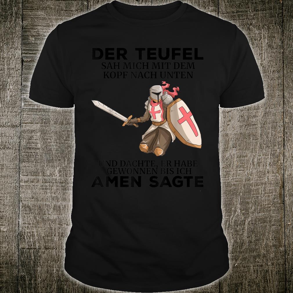 Tempelritter Grafik Templer Tempel Ritter Spruch Teufel Shirt