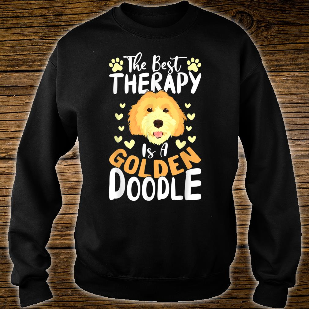 The Best Therapy Is A Goldendoodle Dog Shirt Dog Shirt sweater