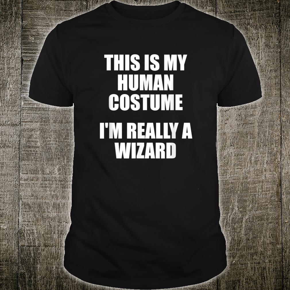 This Is My Human Costume Wizard Shirt