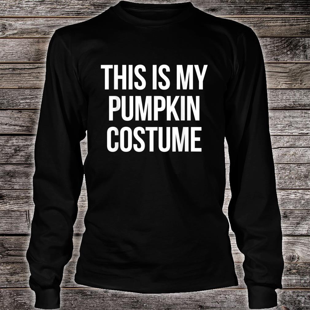 This is my Pumpkin Costume Halloween Shirt long sleeved