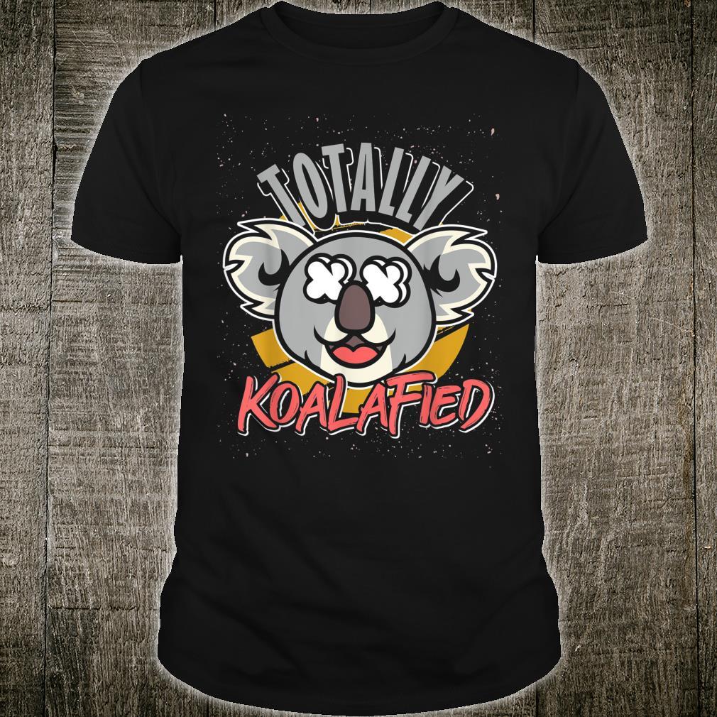 Totally Koalified Koala Shirt