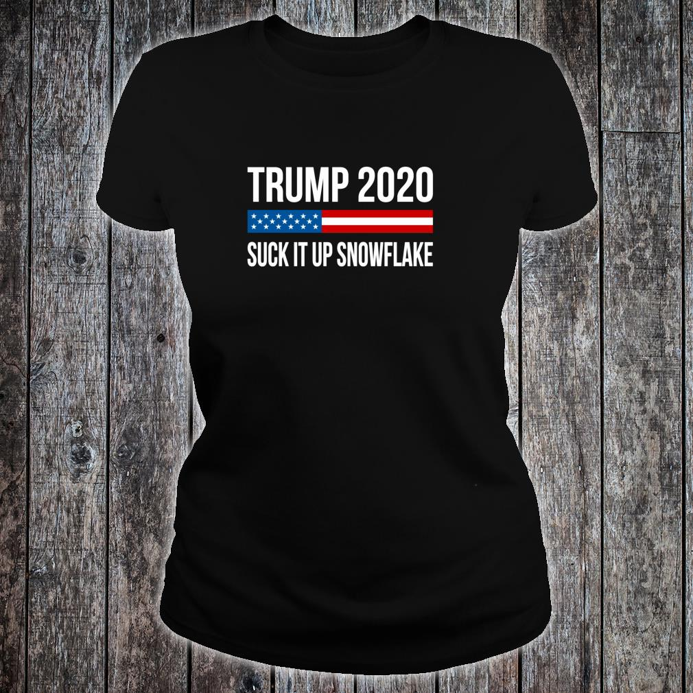 Trump 2020 Suck It Up Snowflake Shirt ladies tee