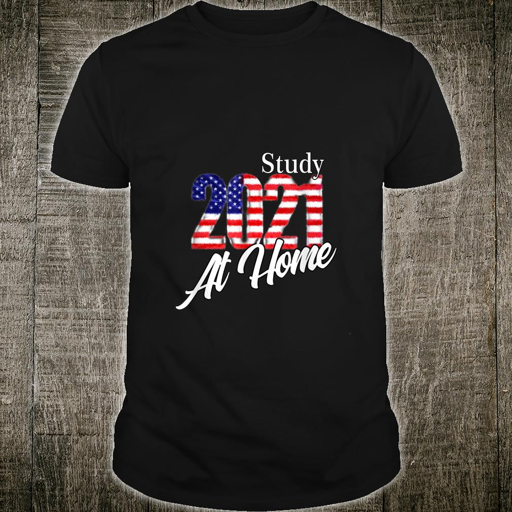 USA flag 2021 best for new year study at home Shirt
