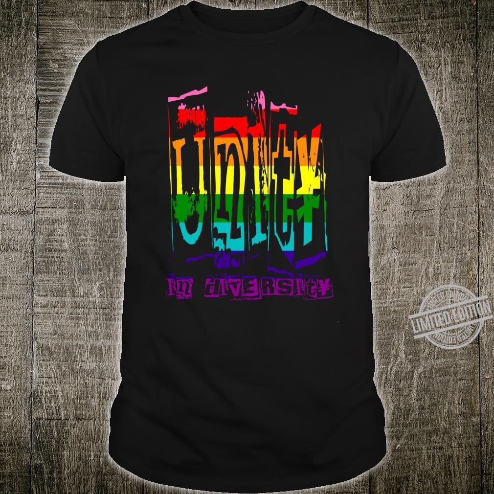 Unity in Diversity Pride Regenbogen Text Shirt