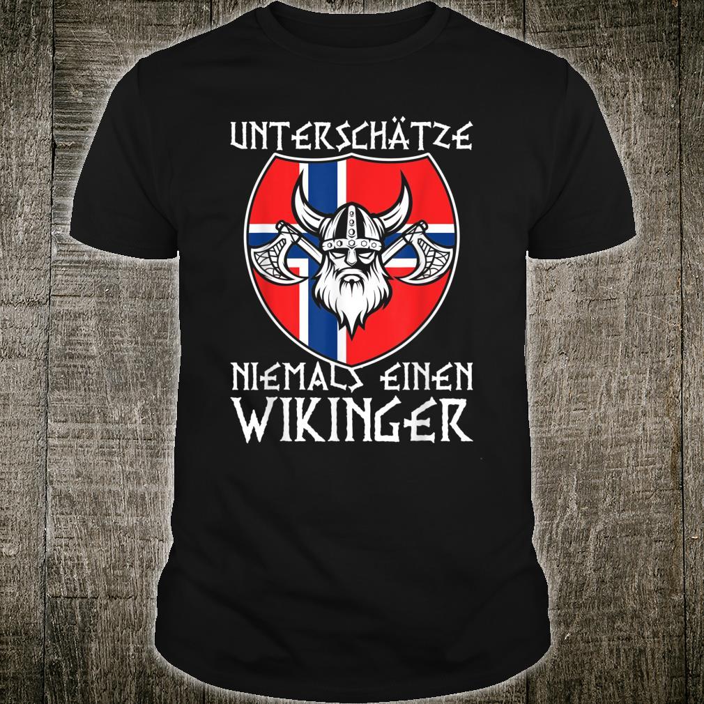 Unterschätze niemals einen Wikinger Norwegen Shirt