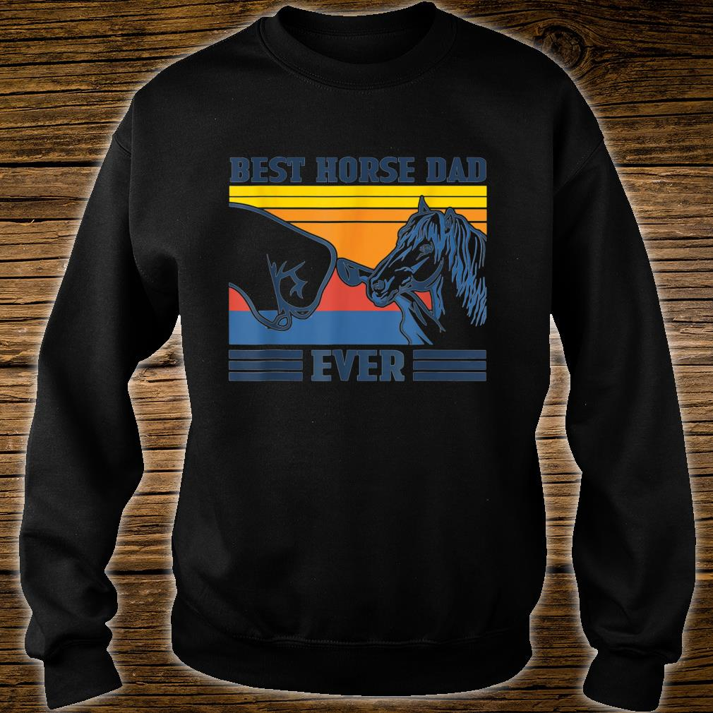 Vintage Best Horse Dad Ever Father's Day Shirt sweater