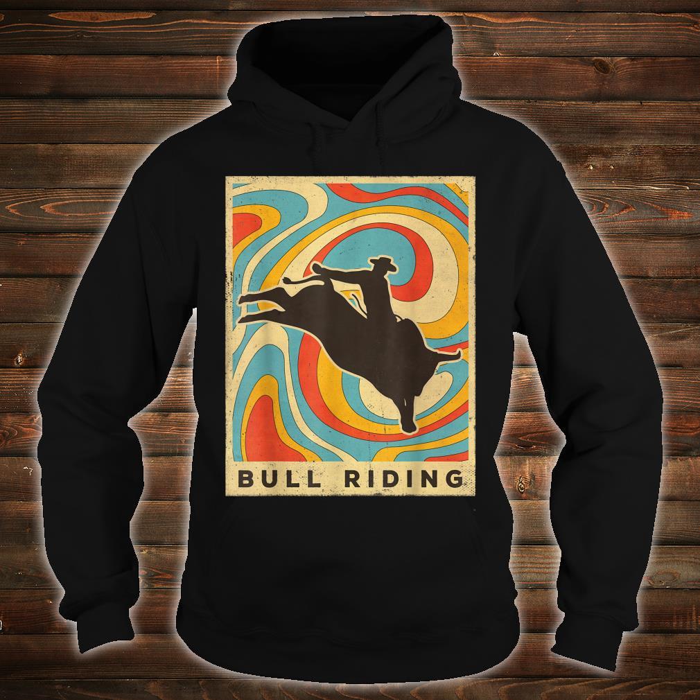 Vintage Bull Riding Retro Sport Poster Shirt hoodie