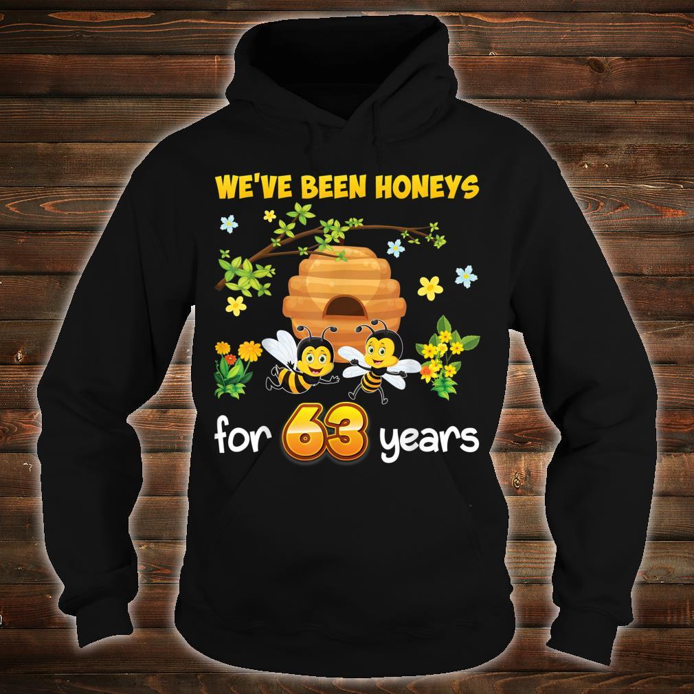 We've Been Honeys For 63 Years 63rd Wedding Anniversary Bee Shirt hoodie
