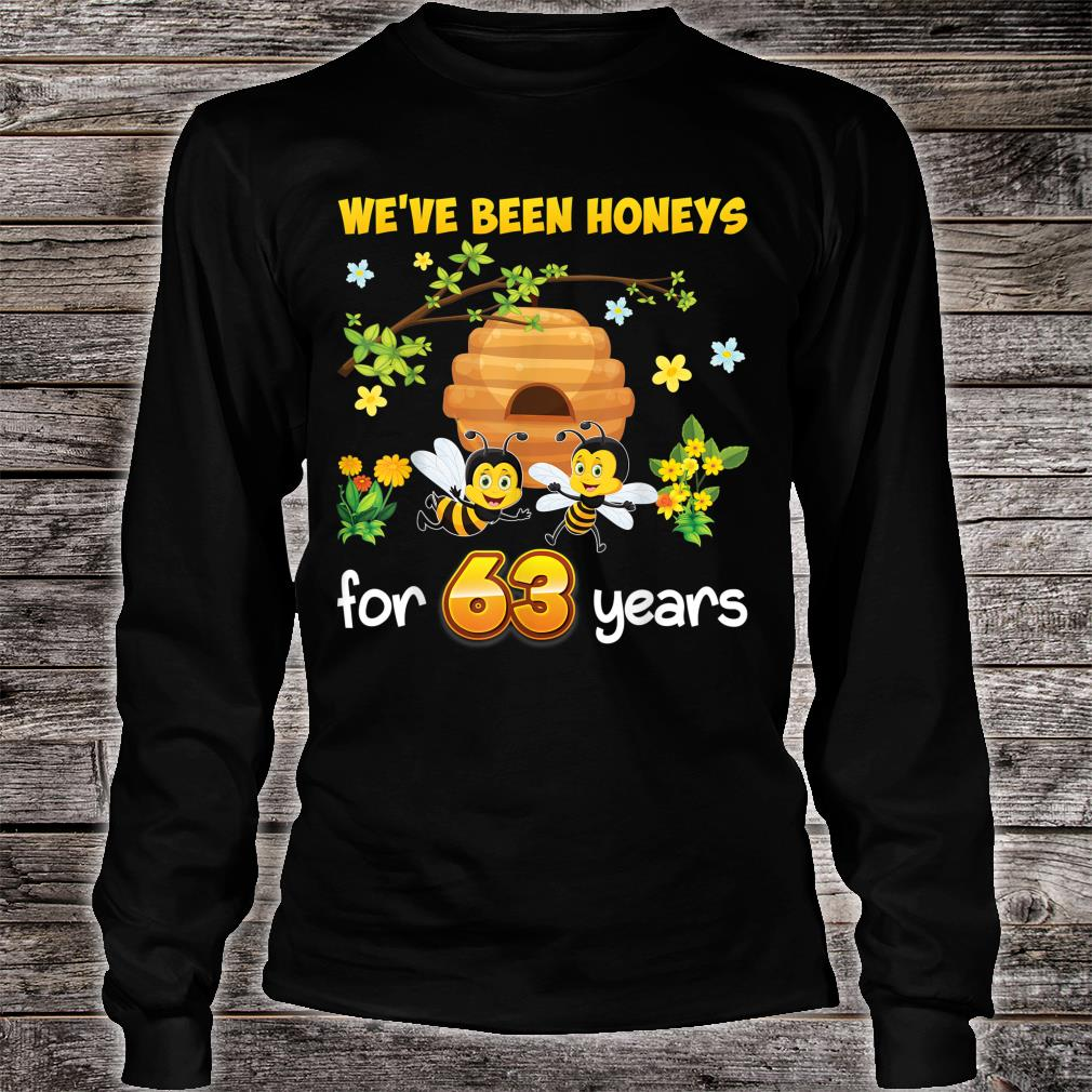 We've Been Honeys For 63 Years 63rd Wedding Anniversary Bee Shirt long sleeved