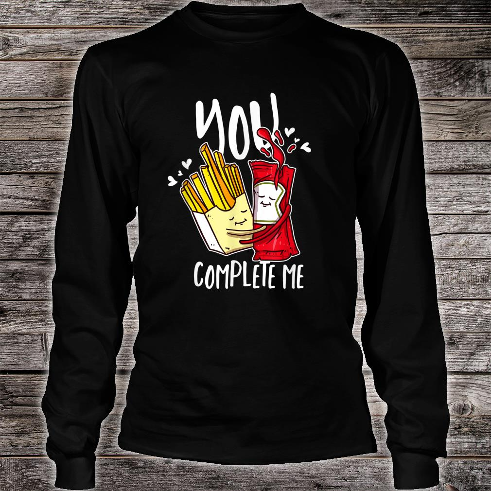 You Complete Me Pommes Ketchup Liebe für Fast Food Shirt long sleeved
